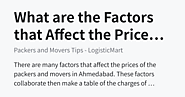 What are the Factors that Affect the Prices of the Packers and Movers - Packers and Movers Tips - LogisticMart