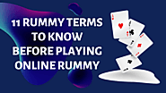11 Rummy Terms to Know Before Playing Online Rummy