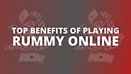 Top Benefits of Playing Rummy Online
