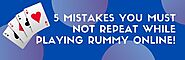 MyTeamRummy — 5 Mistakes you must not repeat while Playing Rummy...
