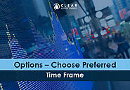 Options – Choose Preferred Time Frame