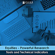 Equities - Powerful Research Tools and Technical Indicators