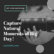 Capture Natural Moments of Big Day - WeClick4u