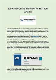 Buy Xanax Online in the UK to Treat Your Anxiety