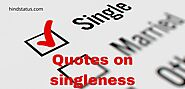 Website at https://www.hindstatus.com/2020/05/Quotes-on-singleness.html