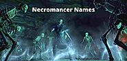500+ Unique And Badass Necromancer Names - Hind Status