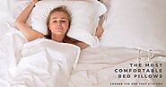 Choose the Most Comfortable Bed Pillows | Fine Pillow