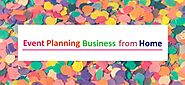 "How to Start ""Event Planning Business from Home"""