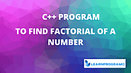 Factorial Program in C++ ( With and Without Recursion ) - LearnProgramo